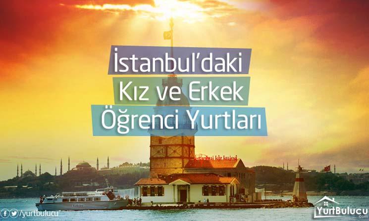 İstanbul'daki Tüm Kız ve Erkek Öğrenci Yurtları
